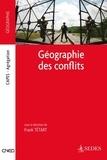 Frank Tétart - Géographie des conflits.