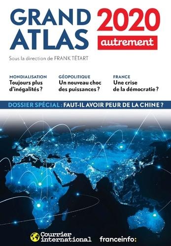 Grand atlas. Comprendre le monde en 100 cartes  Edition 2020