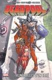 Frank Tieri et Buddy Scalera - Deadpool Tome 7 : Funérailles d'un taré.