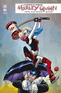 Frank Tieri et Paul Dini - Harley Quinn rebirth Tome 6 : La démarche de l'empereur.