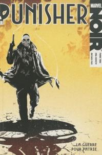 Frank Tieri et Paul Azaceta - Punisher  : La guerre pour patrie.