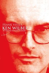 Ken Wilber - La pensée comme passion.pdf