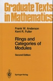 Frank W. Anderson et Kent R. Fuller - Rings and Categories of Modules.