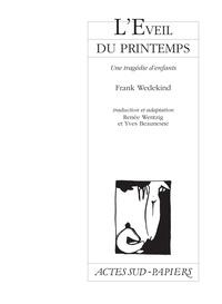 Frank Wedekind - L'éveil du printemps - Une tragédie d'enfants, [Brest, Kartz-Théâtre, 12 novembre 1997.