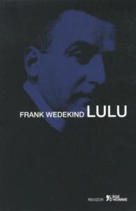 Frank Wedekind - Lulu.