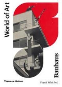 Frank Whitford - Bauhaus.