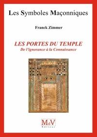 Frank Zimmer - N.86  LES PORTES DU TEMPLE - De l'ignorance à la connaissance.