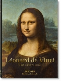 Frank Zöllner - Léonard de Vinci (1452-1519) - Tout l'oeuvre peint.