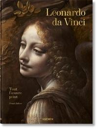 Frank Zöllner - Léonard de Vinci 1452-1519 - Tout l'oeuvre peint.