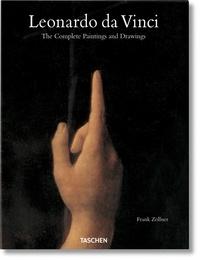 Frank Zöllner et Johannes Nathan - Leonardo da Vinci. The Complete Paintings and Drawings - Mi.