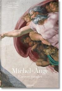 Frank Zöllner et Christof Thoenes - Michel-Ange 1475-1564 - L'oeuvre complet.