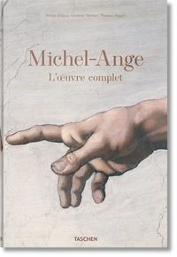 Frank Zöllner et Christof Thoenes - Michel-Ange - L'oeuvre complet.