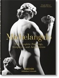 Frank Zöllner et Christof Thoenes - Michelangelo. The Complete Paintings, Sculptures and Arch..