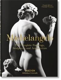 Frank Zöllner et Christof Thoenes - Michelangelo. The Complete Paintings, Sculptures and Arch. - Bu.