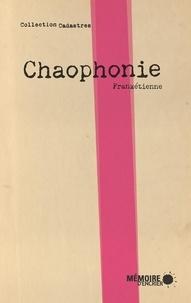 Frankétienne et  Mémoire d'encrier - Chaophonie.