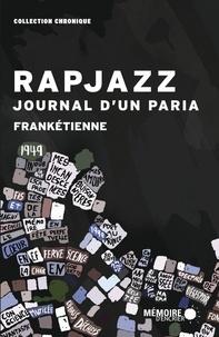 Frankétienne - Rapjazz - Journal d'un paria.