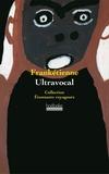 Frankétienne - Ultravocal - Spirale.