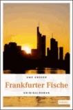 Frankfurter Fische.