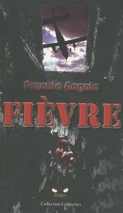 Frankie Angelo - Fièvre.