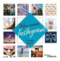 Mon année Instagram- 365 idées photo - Frankie Jones |