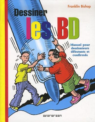 Dessiner Les Bd Manuel Pour Dessinateurs Debutants Et Confirmes