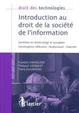Franklin Dehousse et Thibault Verbiest - Introduction au droit de la société de l'information - Synthèse en droits belge et européen.