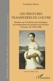 Frankline Barrès - Les peintures transposées du Louvre - Des peintures de chevalet en France de 1750 à 1848.