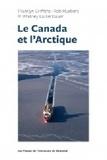 Franklyn Griffiths et Rob Huebert - Le Canada et l'Arctique.