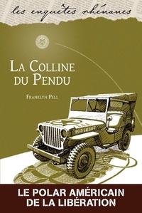 Franklyn Pell - La colline du pendu.
