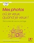 Franky Giannilivigni et Stéphane Giannilivigni - Mes photos où je veux, quand je veux !.