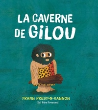 Frann Preston-Gannon - La caverne de Gilou.