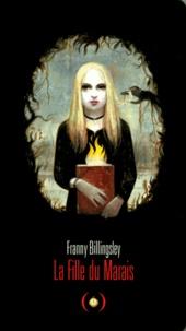 Franny Billingsley - La fille du marais.