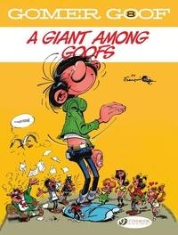 Franquin - Gomer Goof - Volume 8 - A Giant Among Goofs.