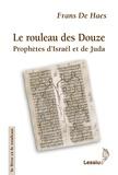Frans De Haes - Le rouleau des Douze - Prophètes d'Israël et de Juda.