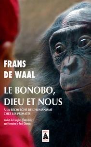Le bonobo, Dieu et nous- A la recherche de l'humanisme chez les primates - Frans De Waal | Showmesound.org
