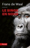 Frans De Waal - Le singe en nous.