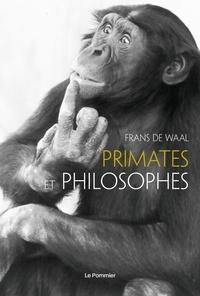 Frans De Waal - Primates et philosophes.