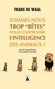 """Frans De Waal - Sommes-nous trop """"bêtes"""" pour comprendre l'intelligence des animaux ?."""