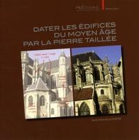 Frans Doperé - Dater les édifices du Moyen Age par la pierre taillée.