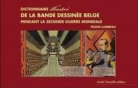 Frans Lambeau - Dictionnaire illustré de la bande dessinée belge sous l'Occupation.