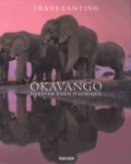 Frans Lanting - Okavango - Dernier éden d'Afrique.