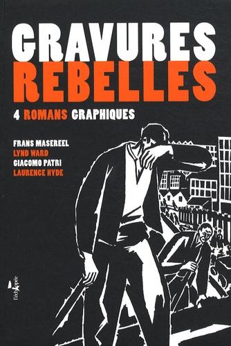 Frans Masereel et Lynd Ward - Gravures rebelles - 4 romans graphiques.