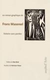 Frans Masereel - Histoire sans paroles - Un roman graphique.