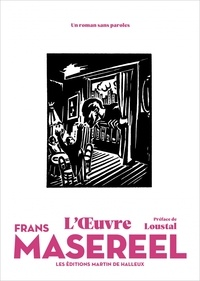 Frans Masereel - L'Oeuvre.