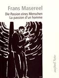 Frans Masereel - La passion d'un homme.