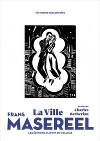 Frans Masereel - La ville.