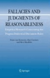 Frans van Eemeren et Bart Garssen - Fallacies and Judgments of Reasonableness - Empirical Research Concerning the Pragma-Dialectical Discussion Rules.