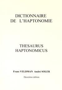 Frans Veldman et André Soler - Dictionnaire de l'haptonomie - Thesaurus haptonomicus.