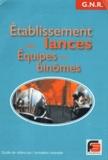 Fransel - Etablissements des lances - Equipes en binômes.