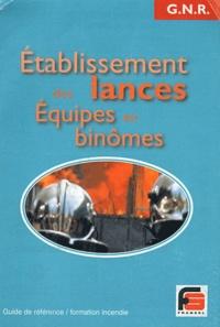 Etablissements des lances- Equipes en binômes -  Fransel |